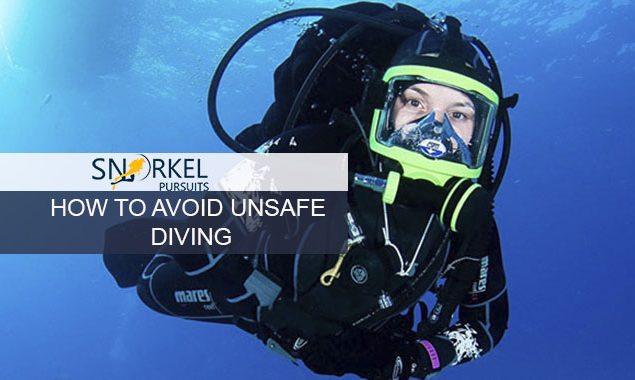 HOW TO AVOID UNSAFE DIVING