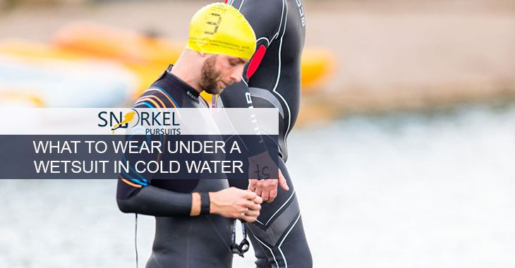 WHAT TO WEAR UNDER A WETSUIT IN COLD WATER